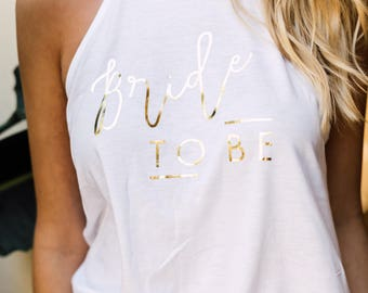 Bride to be tank top, Bride to be, Bride to be shirt, Bride shirt, Bride tank top, Bride gift, Bachelorette shirt, Bachelorette tank top