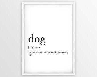 Dog Definition Print, Dog Printable, Dog  Decor, Dog Gift Poster, Dog Wall Art, Dog Quote Printable (W056)