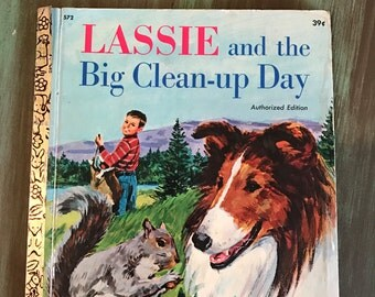 LASSIE Book / Vintage Little Golden Book LASSIE & the Big Clean-Up Day 39 cents 1950's #572