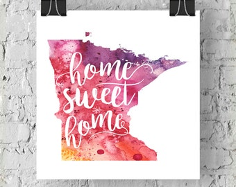Minnesota Home Sweet Home Art Print, MN Watercolor Home Decor Map Print, Giclee State Art, Housewarming Gift, Moving Gift, Hand Lettering