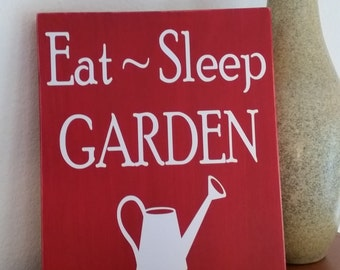 Eat, Sleep, Garden sign, gardening sign, watering can, wood sign, gardening gift, gardeners gift, gift for mom, gift for dad