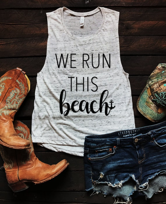 We Run This Beach Anchor Muscle Tank Top, Country Tank Top, Southern Tank Top, Country Shirt, Country Concert, Spring Break Tank