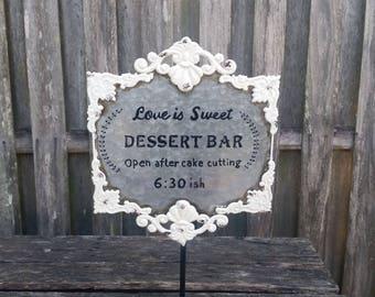 Wedding Decor, Wedding Sign, Table Decor, Vintage Wedding, Rustic Wedding, Metal Sign, Dessert Bar