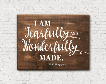 Psalm 139 - I Am Fearfully and Wonderfully Made - Rustic Bible Sign - Rustic Scripture Sign - Bible Verse Sign - Scripture Signs - Psalm 139