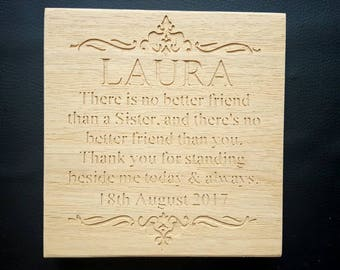 Best Friend Freestanding Oak Plaque Sign - Wedding Thank you Maid of Honour Gift - can customise