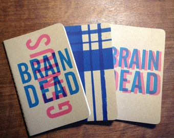 The BRAINDEAD COLLECTION screenprinted on Moleskine notebook