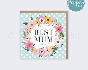 Mothers Day Card | Best Mum In The World