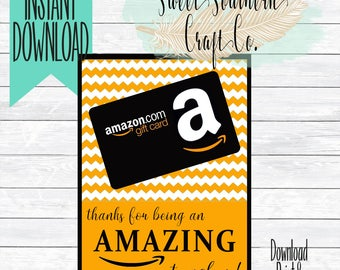 INSTANT DOWNLOAD***Thank You For Being An Amazing Teacher! Amazon Gift Card Printable, 5X7,Teacher Appreciation, End Of Year, Teacher Gift