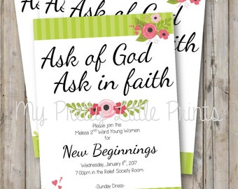 Ask of God Themed New Beginnings/ YW in Excellence Invitation *DIGITAL FILE*