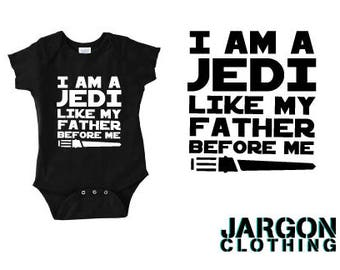 I Am A Jedi Like My Father Before Me