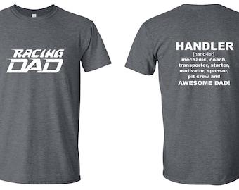 Racing Dad t-shirt/Handler t-shirt/Quarter midgets t-shirt
