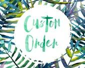Custom order for Alicia