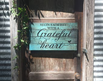 Carved Begin Each Day With a Grateful Heart Pallet Sign - Rustic Home Decor - Teal Decor