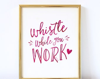 Whistle While You Work Wall Art Print | Office Wall Art | Office Decor