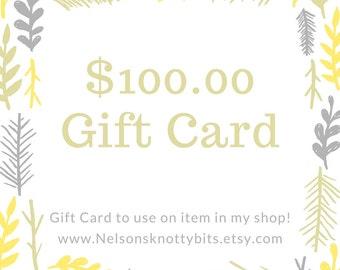 Gift Card - Gift Card 100 - Gift For Him - Gift For Her - Gift For Them - Gift For Mom -  Gift For Dad - Gift for Grandparent