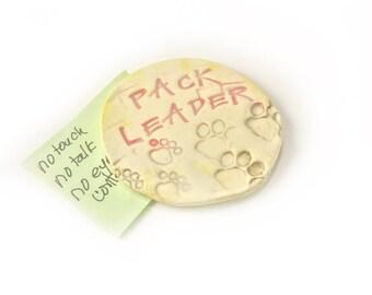 Fridge Magnet. Ceramic Magnet. Dog Lovers Magnet. Pack Leader. Animal Lovers.  Gift. Dog Whisperer Gift. Gift for Dog Trainer. Hand Made