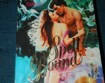 """Vintage Romance Novel~""""Spell Bound""""~Love in Another Time, Another Place~1996 by Saranne Dawson~Paper Back Book~Great Add to Your Collection~"""