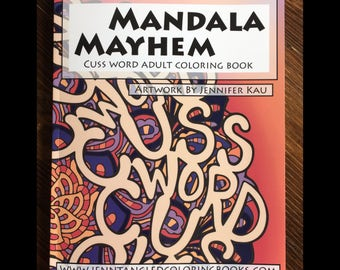 Mandala Mayhem Cuss Word Adult Coloring Book