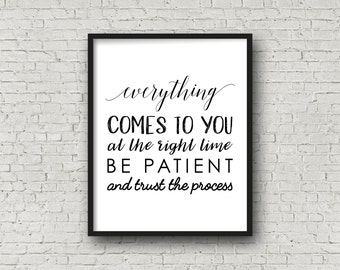 Everything Works Out Be Patient And Trust the Process, Motivational Poster, Typography, Printable Art, Inspirational Wall Art, Digital Print