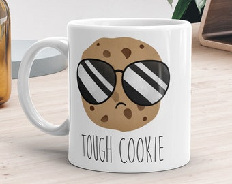 Tough Cookie - Ceramic Mug 11oz or 15oz - Funny Saying Chocolate Chip Cookie Sunglasses Cute Cookies Food Puns Coffee Mugs Fun Gifts Foodie