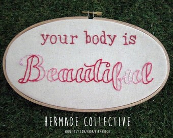 Your Body Is Beautiful - body positive embroidery