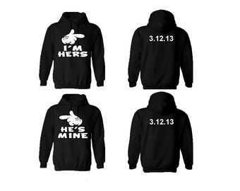 I'm hers He's mine Couple hoodies, personalized Back custom Dates, comes in a pair, Anniversary gift , Couple Hoodie,**BOTH