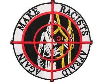 Make Racists Afraid Again embroidered patch