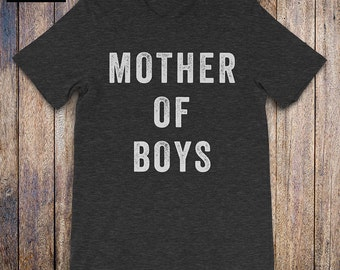 MOTHER OF BOYS Shirt, mom of boys shirt, trendy shirt for moms, moms rule, cool mom shirt, wife tshirt, mom gift, wife gift, mothers day