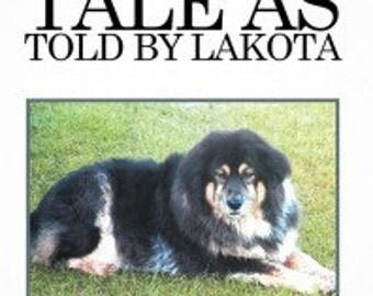 A Dog's Tale as Told bt lakota