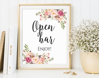 Open Bar Sign, Open Bar Wedding Sign, Party Signs, Wedding Sign, Bridal Shower Sign, Floral Open Bar Sign, Printable Open Bar Sign, C1