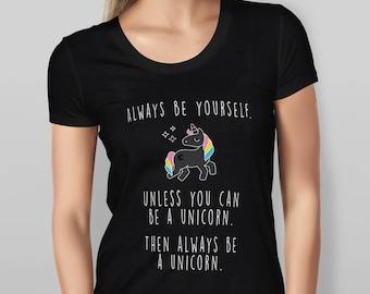 Womens Always Be A Unicorn T Shirt - Black - Red - Blue - Sizes - S - M - L - XL - XXL