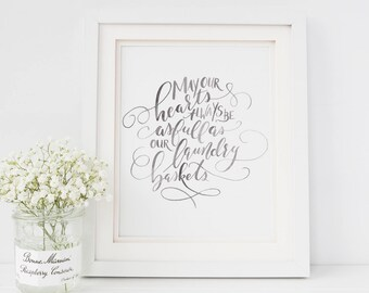 Watercolor Calligraphy Quote Art Print   May Our Hearts Always Be as Full as Our Laundry Baskets   Wedding Gift   Newlywed Home Decor