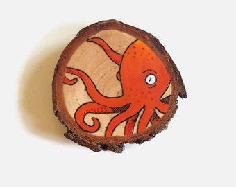 Octopi Magnet - Woodburning, Octopus, Fridge Magnet, Nautical Magnet, Orange Octopus, Tentacles, Wood Slice, Wood Slice Art