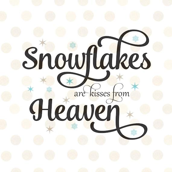 Christmas Svg Christmas Sayings Svg Snowflakes Are Kisses