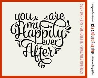 SVG Valentine svg Happily Ever After svg love svg wedding svg heart svg cut file design - dxf eps png - Cricut & Silhouette - commercial use