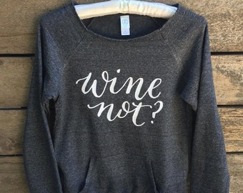 Wine Not Pullover Sweatshirt
