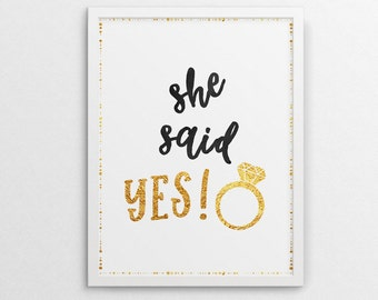 She said yes, bridal shower poster, bridal party decor, engagement party announcement-  Instant Download