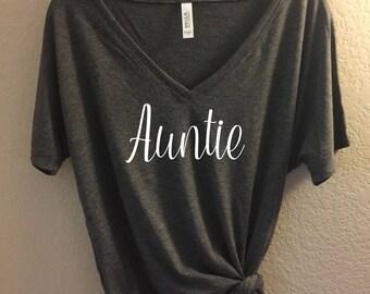 Auntie - Bella Canvas VNeck Slouchy Tee -  Auntie Shirt, Best Auntie, Auntie T-shirt, New Aunt Shirt, Baby Announcement Shirt, Auntie Tee