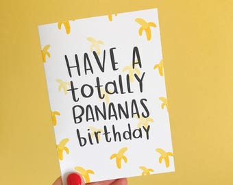 Bananas Birthday Card | Cute funny birthday A6 blank greetings card