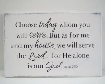 Choose Today Whom You Will Serve/Religious Sign/Wood Sign/Hand Painted Sign/Scripture Sign