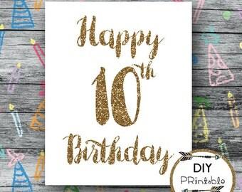 Happy 10th birthday PRINTABLE, printable happy 10th birthday sign, printable happy 10th sign, 10th birthday printable, INSTANT DOWNLOAD
