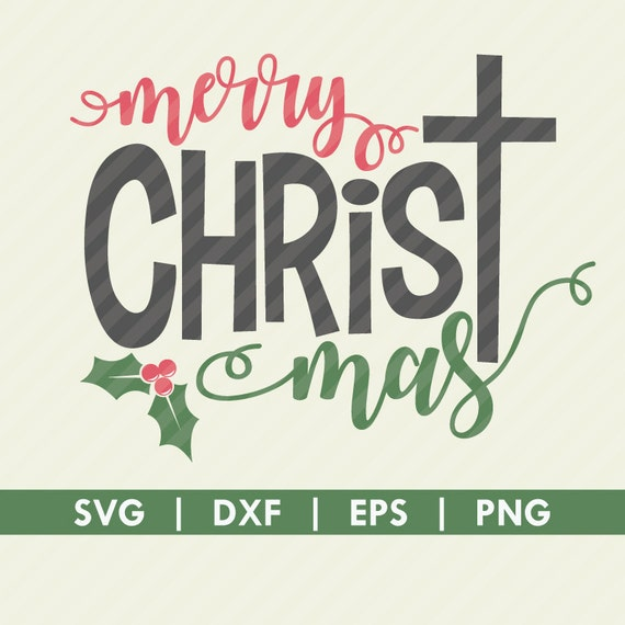 Merry Christmas Christ Svg Dxf Cut File Silhouette Cameo