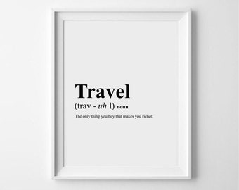 Travel - Dictionary style, typography, definition print/poster/wall art