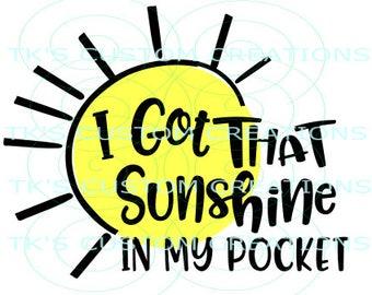 I Got Sunshine In My Pocket