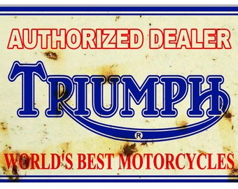 Vintage Style Triumph Motorcycles - Authorized Dealer Metal Sign (Rusted)