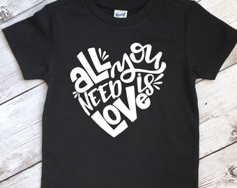 All you need is love shirt, kids love shirt, love shirt for kids, love is all you need shirt