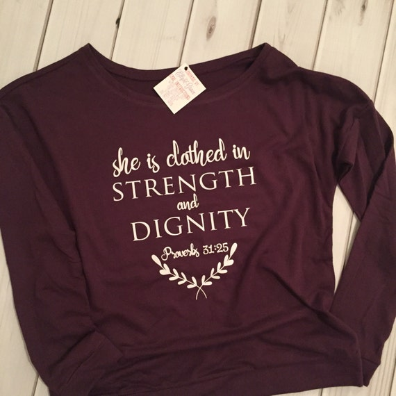 Proverbs 31 25: She Is Clothed In Strength And Dignity Proverbs 31 By