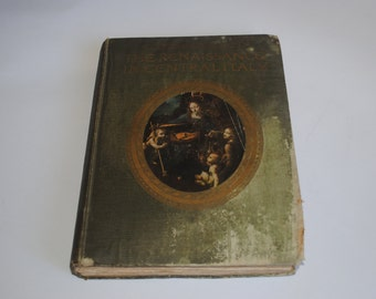 A History of Painting The Renaissance in Central Italy 1911 by Haldane Macfall
