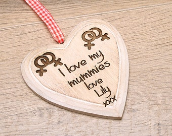 I love my mummies personalised shabby chic heart, Lesbian Parents, LGBT, Mother Day Gifts