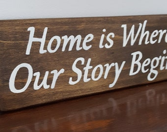 Primitive signs- Home is Where Our story Begins- Sayings and Quotes- Wholesale signs- Gift for friend- Christmas Gift-home and living-Family